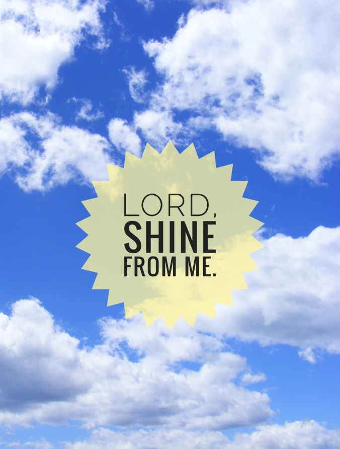 Lord, Shine from Me