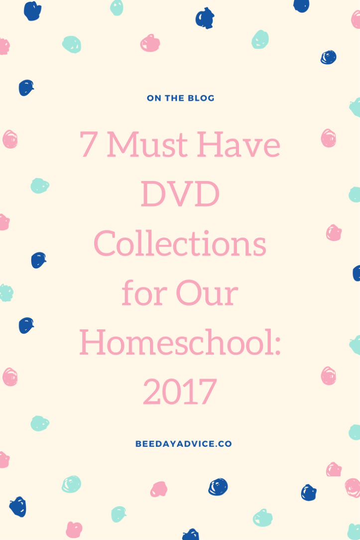 7 Must Have DVD Collections for Our Homeschool: 2017-- Wellofaith