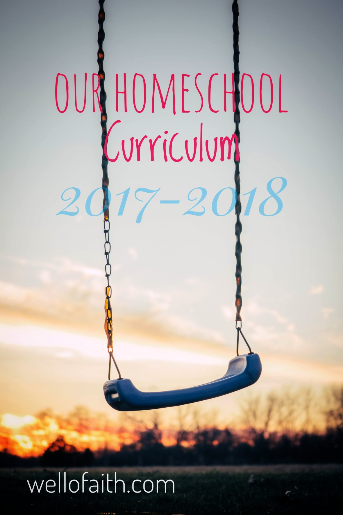 Our Homeschool Curriculum 2017-2018